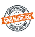 return on investment round grunge ribbon stamp vector image vector image