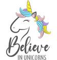 believe in unicorns isolated on white