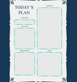 daily planner template ready for print with space vector image vector image