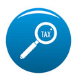 look at tax icon blue vector image
