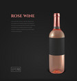 photorealistic bottle of rose wine on a black vector image vector image