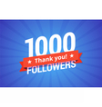 1000 followers vector image vector image