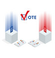 isometric ballot box with voting paper in hole vector image vector image