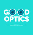 modern logo good optics vector image