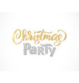 christmas party hand written lettering isolated on vector image vector image