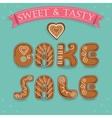 Bake sale Inscription by gingerbread font vector image vector image