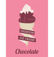 Chocolate Ice Cream Poster vector image vector image