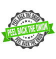 peel back the onion stamp sign seal vector image vector image