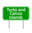 Turks and Caicos Islands road sign vector image vector image