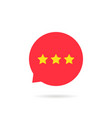 red abstract rating star like positive feedback vector image
