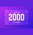 2000 followers in gradient violet vector image vector image