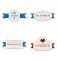 Friendship Day greeting Banners and Ribbons Set vector image vector image