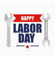 happy labor day poster lettering and tools symbol vector image vector image