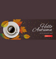 Hello autumn sale horizontal banner cup coffee