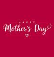 happy mothers day elegant typographic banner pink vector image vector image