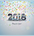 happy new year 2018 with 3d number vector image vector image