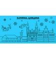 slovenia ljubljana winter holidays skyline merry vector image