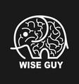 wise guy smart smart brain design vector image