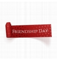 Friendship Day red scroll Ribbon vector image vector image