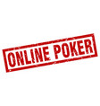 square grunge red online poker stamp vector image vector image