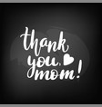thank you mom vector image vector image