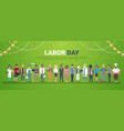 labor day decoration poster with people of vector image vector image