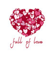 bright pink heart with quote full of love vector image vector image