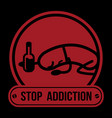 no drugs label campaign stop addiction alcohol vector image vector image