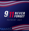patriot day usa never forget 9 11 banner vector image vector image