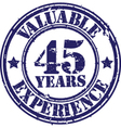 Valuable 45 years of experience rubber stamp vect vector image vector image