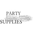 wholesale party supplies text word cloud concept vector image vector image