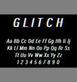 glitch font on black background alphabet letters vector image