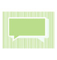 Speech green bubble for your word with green line vector image