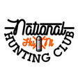 color vintage hunting club emblem vector image vector image