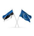 estonia and european union waving flags vector image vector image