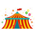 festive colored circus tent with a flag and vector image vector image