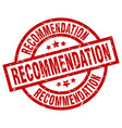 recommendation round red grunge stamp vector image vector image