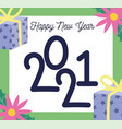 2021 happy new year greeting card flowers gifts vector image vector image