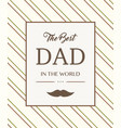 hand draw for father s day card vector image vector image