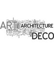art deco architecture text word cloud concept vector image vector image