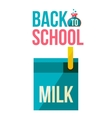 Back to school poster with milk box vector image vector image