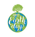 earth day hand lettering on globe background vector image vector image