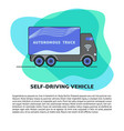 self-driving truck banner template in flat style vector image