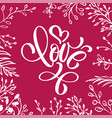 with love lettering heart shaped hand drawn vector image