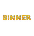 Sinner Letters from flames Skeletons in hell fire vector image vector image