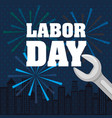 labor day lettering with tool and fireworks vector image vector image