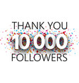 thank you 10000 followers poster with colorful vector image