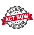 act now stamp sign seal vector image vector image
