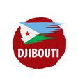 djibouti flag on a white vector image vector image