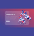 online support center isometric landing page vector image vector image
